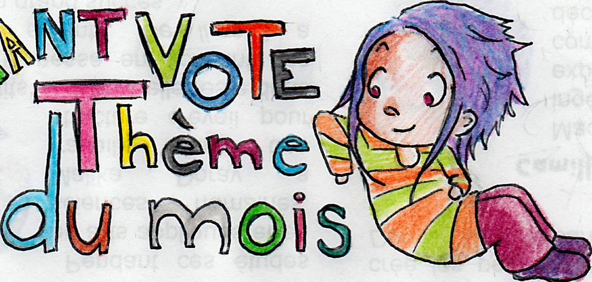 vote theme du mois
